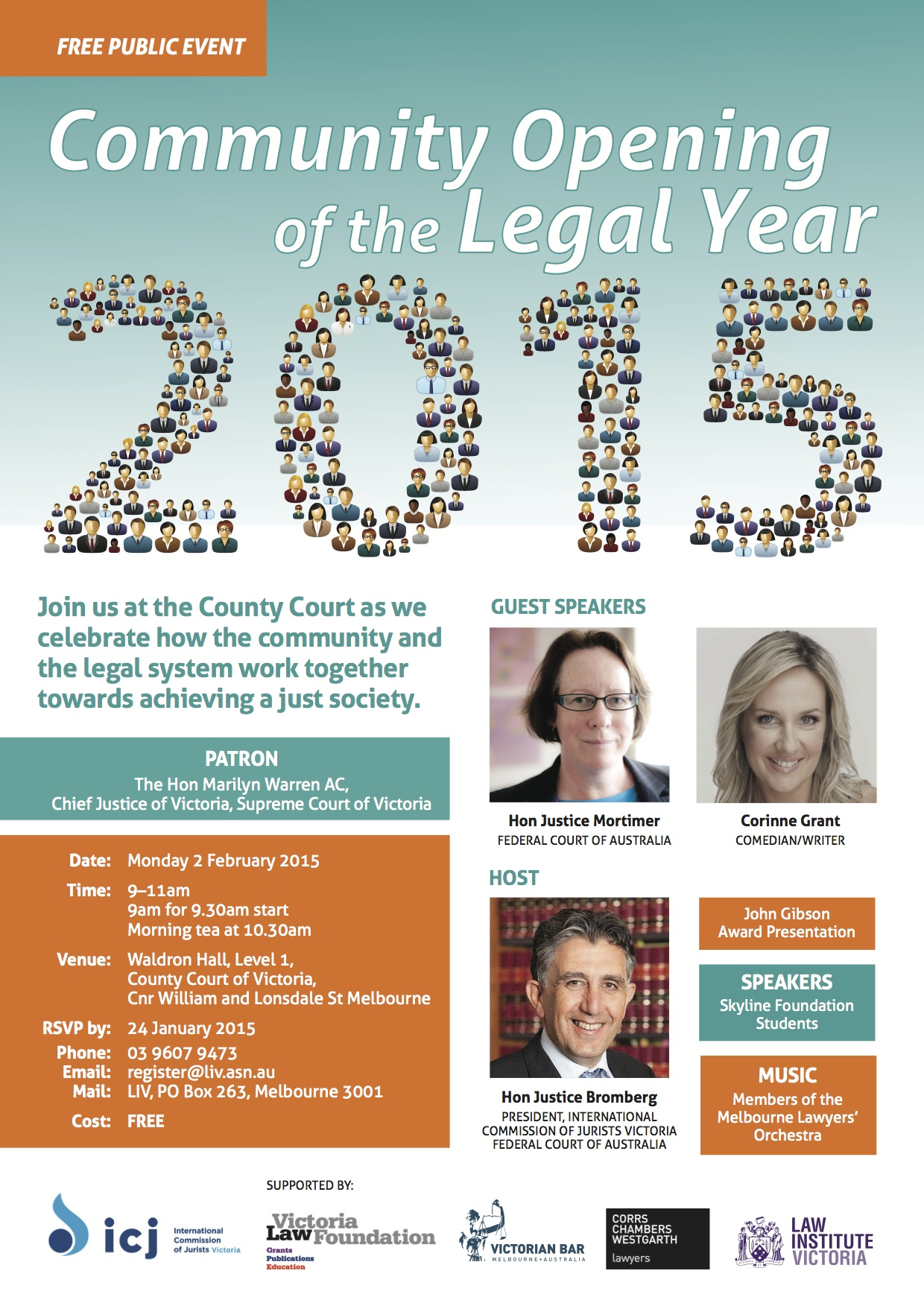 Hosted by ICJ President, Hon Justice Bromberg. Guest speakers are the Hon Justice Debbie Mortimer and Corinne Grant, comedienne.
